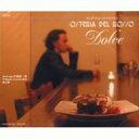 OSTERIA DEL ROSSO~Dolce~/CD/KCCD-214