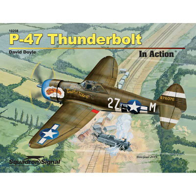 P-47サンダーボルト イン・アクション ペーパーバック版 書籍 スコードロン・シグナル