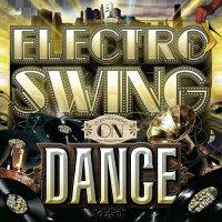 エレクトロ・スウィング・オン・ダンス 1/CD/RBCP-2684