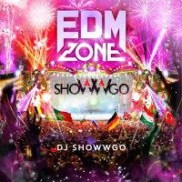 EDM・ゾーン・ミックスド・バイ・DJ shoWWgo/CD/RBCP-2896