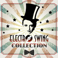 エレクトロ・スイング・コレクション/CD/RBCP-2990