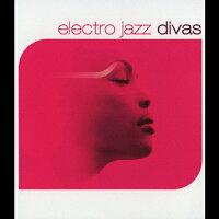 electro jazz divas オムニバス