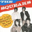 THE SQUEAKS/CD/KOGA-177