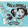 Ride a Swing!!/CD/BSMF-1046