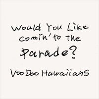 Would You Like Comin' to the Parade?/CD/AHACD-0004