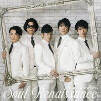 Soul Renaissance(初回生産限定盤)/CD/KSCL-2878