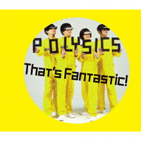 That's Fantastic!(初回生産限定盤)/CD/KSCL-3001