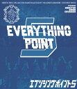 私立恵比寿中学 EVERYTHING POINT5/Blu-ray Disc/SEXL-107