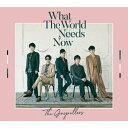 What The World Needs Now(初回生産限定盤)/CD/KSCL-3091