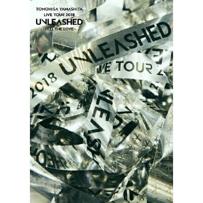 TOMOHISA YAMASHITA LIVE TOUR 2018 UNLEASHED -FEEL THE LOVE-/DVD/SEBL-274