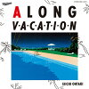 A LONG VACATION 40th Anniversary Edition/CD/SRCL-12010