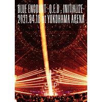 「BLUE ENCOUNT ~Q.E.D:INITIALIZE~」2021.04.18 at YOKOHAMA ARENA/DVD/KSBL-6370