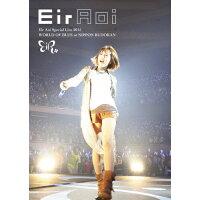 Eir Aoi Special Live 2015 WORLD OF BLUE at 日本武道館/DVD/SEBL-201