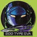 500 TYPE EVA ワッペン EVA02 いろはism