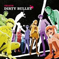 DIRTY BULLET/CDシングル(12cm)/1000706329