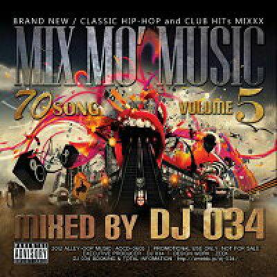 ヒップホップMix Mo' Music Vol.5 / DJ 034
