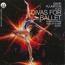 チャコット CD DIVAS FOR BALLET
