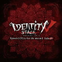 Identity V STAGE Ep3『Cry for the moon』ハンター編主題歌「acclamation」/CDシングル(12cm)/IDVS-012