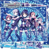 THE IDOLM@STER CINDERELLA GIRLS STARLIGHT MASTER 17 Nothing but You/CDシングル(12cm)/COCC-17157