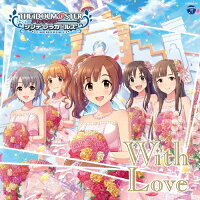 THE IDOLM@STER CINDERELLA GIRLS STARLIGHT MASTER 19 With Love/CDシングル(12cm)/COCC-17159