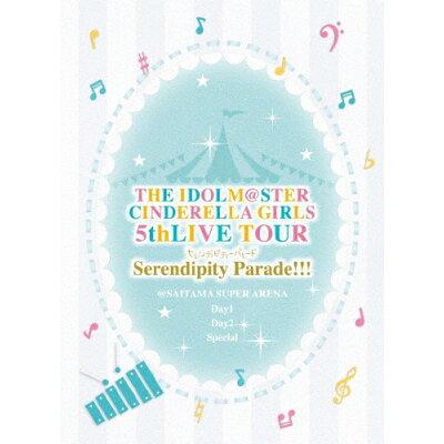 THE IDOLM@STER CINDERELLA GIRLS 5thLIVE TOUR Serendipity Parade!!!@SAITAMA SUPER ARENA【初回限定生産】/Blu-ray Disc/COXC-1263