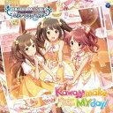 THE IDOLM@STER CINDERELLA GIRLS STARLIGHT MASTER 21 Kawaii make MY day!/CDシングル(12cm)/COCC-17511