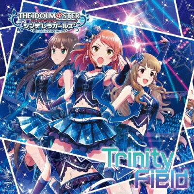 THE IDOLM@STER CINDERELLA GIRLS STARLIGHT MASTER 24 Trinity Field/CDシングル(12cm)/COCC-17514