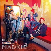 CIRCUS【Type-A】/CD/COZP-1539