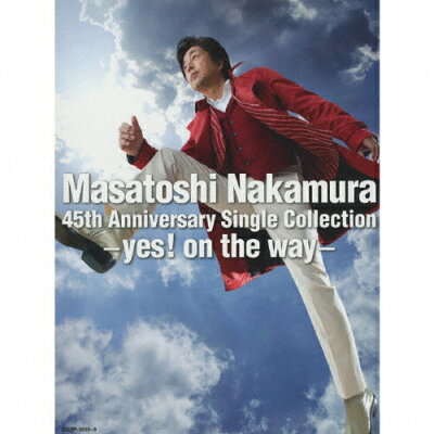 Masatoshi Nakamura 45th Anniversary Single Collection~yes! on the way~(初回盤)/CD/COZP-1555