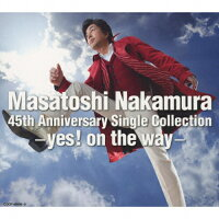 Masatoshi Nakamura 45th Anniversary Single Collection~yes! on the way~/CD/COCP-40896