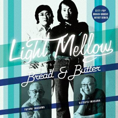 Light Mellow BREAD&BUTTER/CD/COCP-41249
