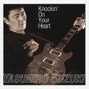 Knockin'On Your Heart/CD/DNCA-3001