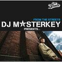 DJ MASTERKEY PRESENTS...FROM THE STREETS/CD/LECD-10007