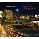 タクシム・トリオ/CD/MCD-5003