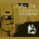 Rob Swift / Under The Influence