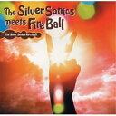 The Silver Sonics meets Fire Ball/CD/HMS-35