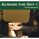 Across the sky/CD/LRJZ-1017