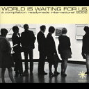WORLD IS WAITING FOR US./CD/RMCA-1001
