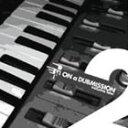 オン・ア・ダブミッション. Vol.02/CD/WKYCD-20