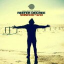 Reefer Decree / Out Of Bounds 輸入盤