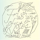 Fragrance of Notes mama!milk