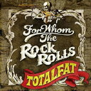FOR WHOM THE ROCK ROLLS/CD/CKCS-2009