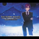 Fate/hollow ataraxia ORIGINAL SOUNDTRACK/CD/TMC-1007