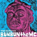 "Tribe Called West vol.2""BUN BUN the MC""/BUN BUN WST-2 ブン・ブン"
