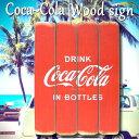 Coca-Cola/コカコーラ ウッド サインボード IN BOTTLES PJ-WP0