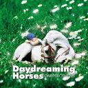 Daydreaming Horses/CD/XQER-1019
