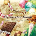 お菓子な島のピーターパン~Sweet Never Land~・イメージCD
