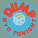 Dump / Nyc Tonight