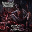 Cannibalistic Gore Of Grotesque/CD/BCE-009
