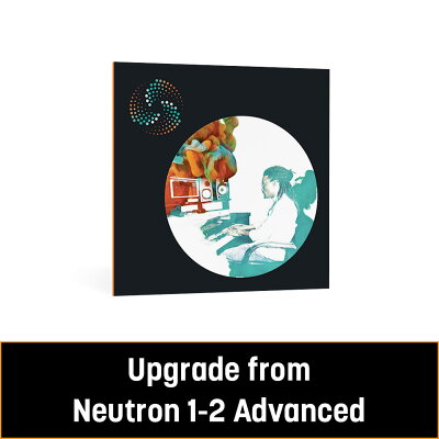 izotope neutron 3 advanced upgrade from neutron 1 2 advanced dtm プラグインエフェクト プロモーション